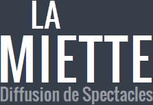 LA MIETTE Diffusion Spectacles Musique Amiens